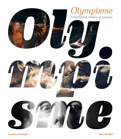 Olympisme - Over bloed, zweet en tranen
