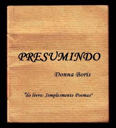PRESUMINDO 1