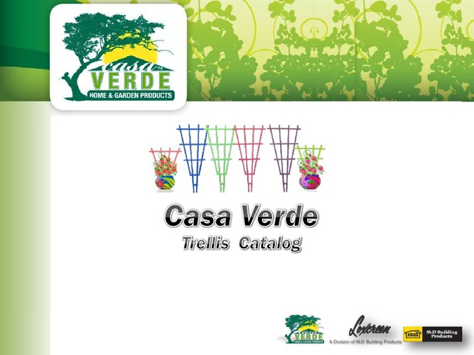 Casa Verde Trellis Catalog