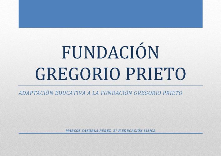 Adaptación educativa de la Fundación Gregorio Prieto