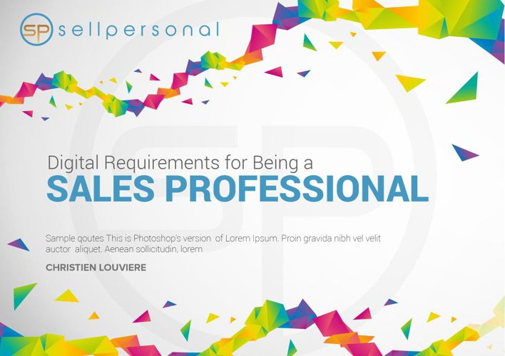Digital Requirements for Being a Sales Professional