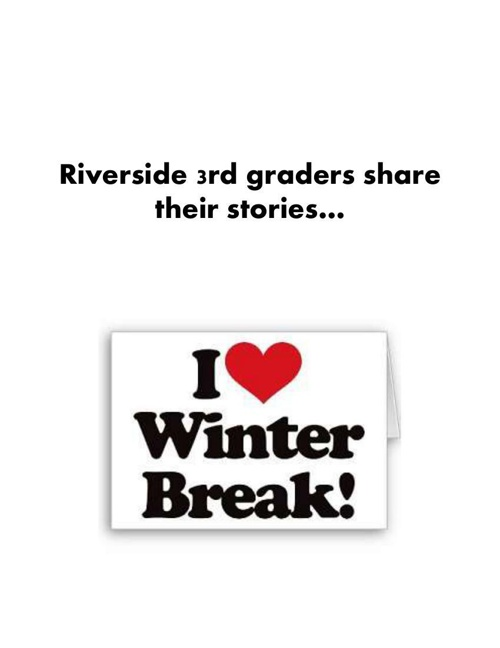 I Love Winter Break
