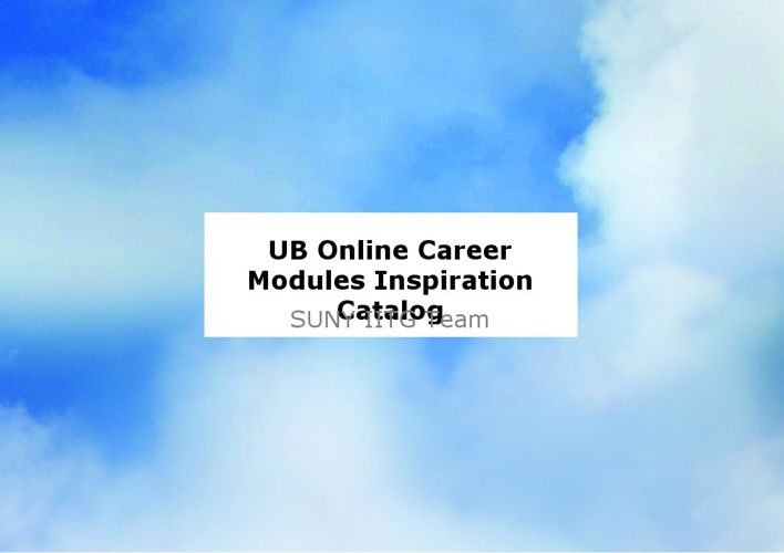 UB Online Career Modules Inspiration Catalog