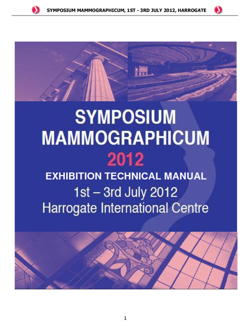 Symposium Mammographicum 2012 Technical Manual