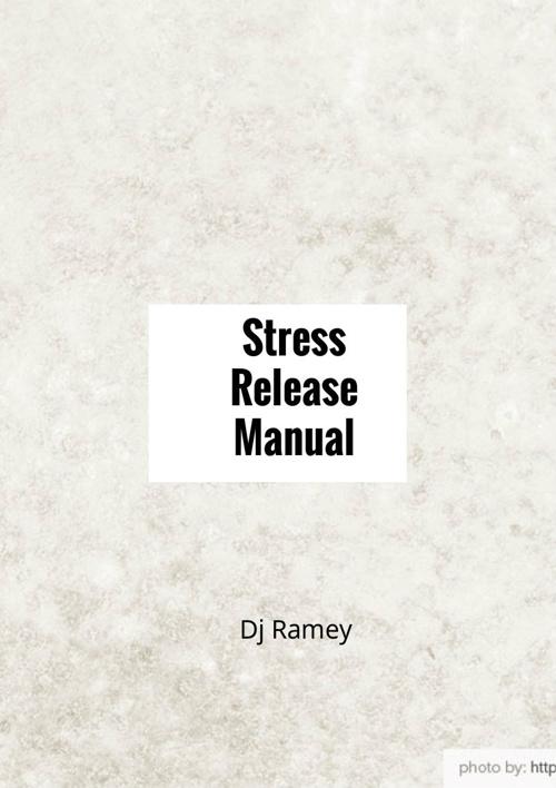 Stress release manual