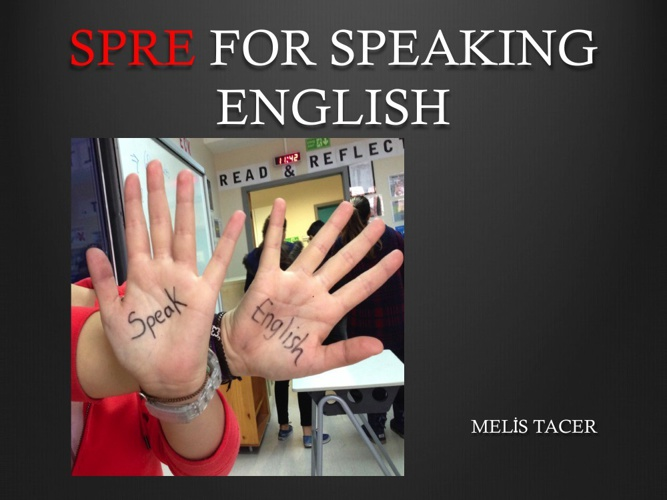 SPRE FOR SPEAKING ENGLISH