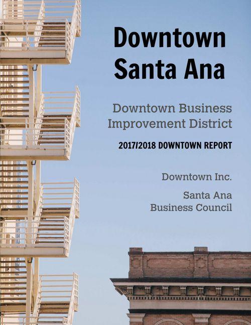DowntownSantaAnaBusinessDistrictReport 2017-18