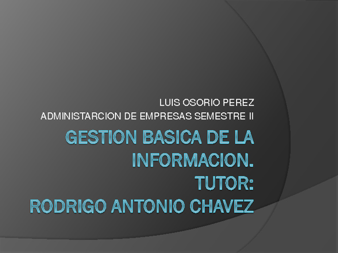 luis osorio perez presentacion admon II