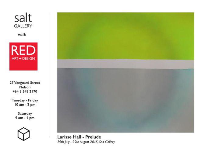 Larisse Hall 'prelude...' exhibition SALT Gallery