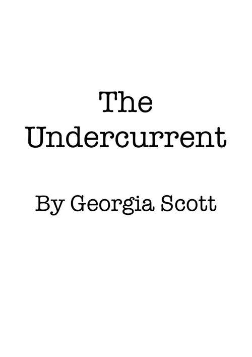The Undercurrent - Georgia Scott