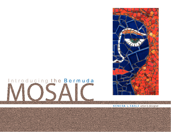 Bermuda Mosaics by Kendra L. Earls