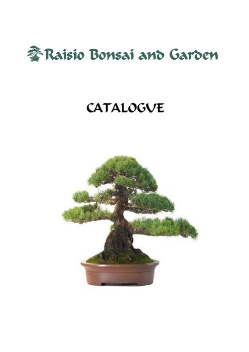 Raisio Bonsai and Garden - Catalogue