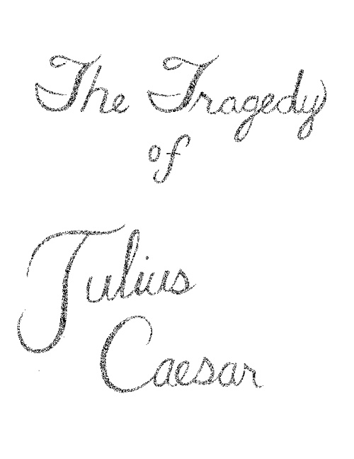 Group 2 The Tragedy of Julius Caesar