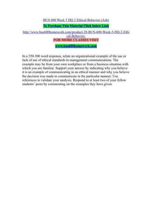 BUS 600 Week 5 DQ 2 Ethical Behavior (Ash)