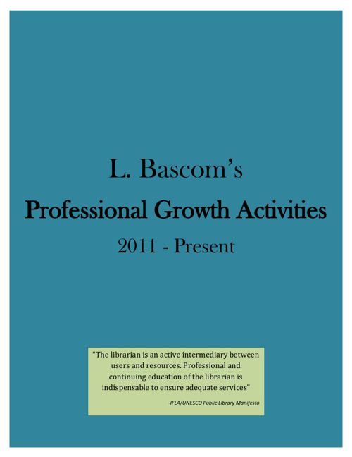 L. Bascoms Prof Growth Activities