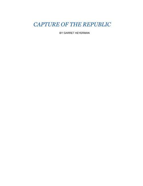 Capture  Of  The  Republic
