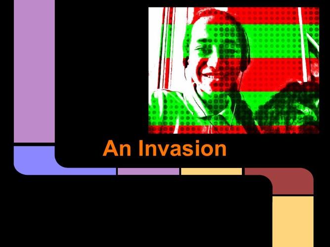 An Invasion