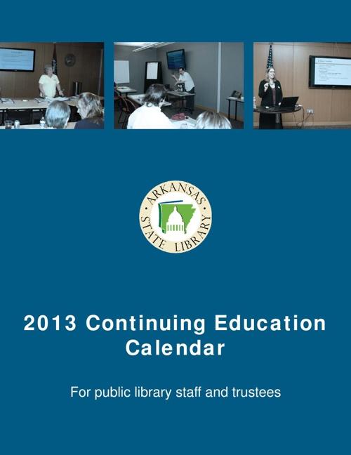 2013 Continuing Education Calendar