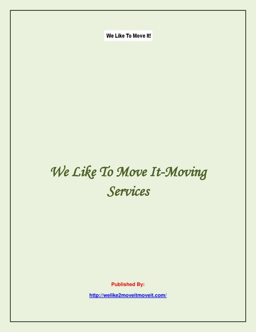 We Like To Move It-Moving Services