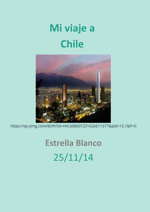 Mi Viaje a Chile