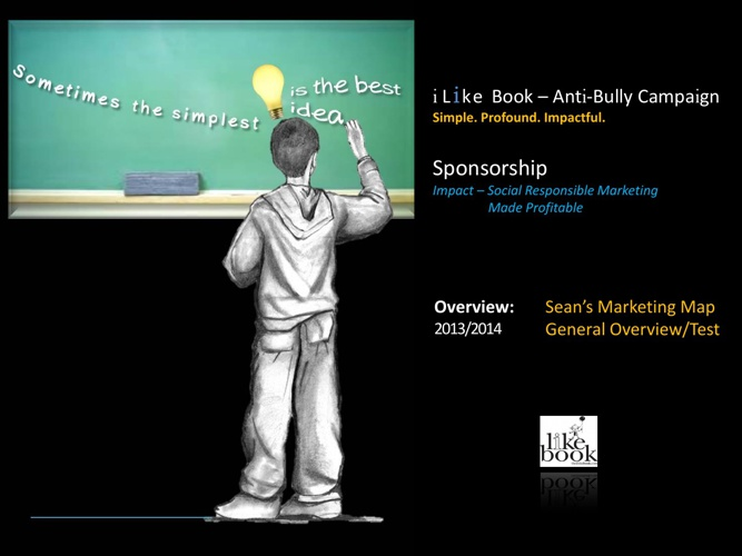 Anti-Bully Sponsorship Overview: Sean's 2014 Developed Overview