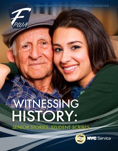 FPWA's WItnessing History: Senior Stories, Student Scribes