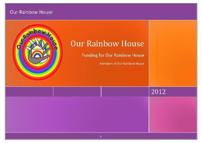 Our Rainbow House