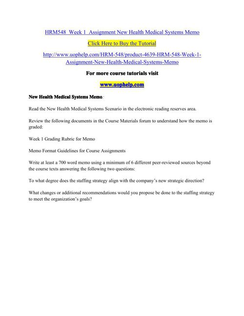 HRM548  Week 1  Assignment New Health Medical Systems Memo