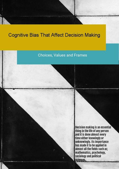 Cognitive Bias Decision Making
