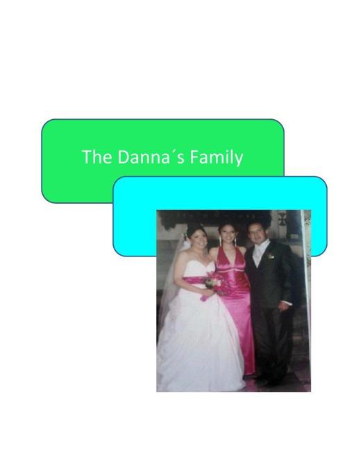 THE DANNA´S FAMILY