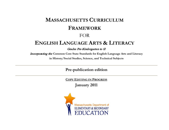 Massachusetts ELA Frameworks (Common Core)