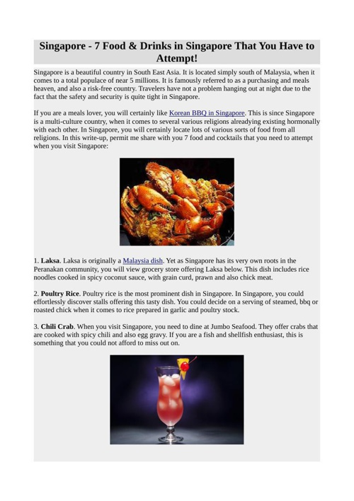 Singapore - 7 Food & Drinks in Singapore That You Have to Attemp