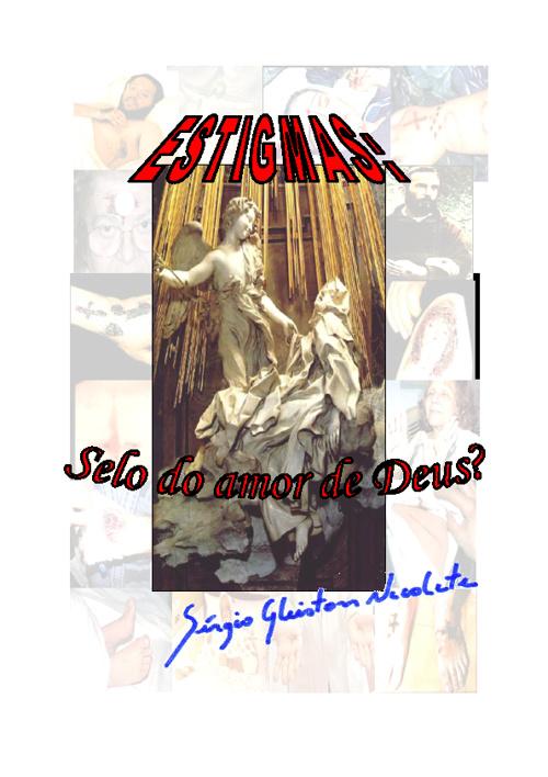 Estigmas: selo do amor de Deus