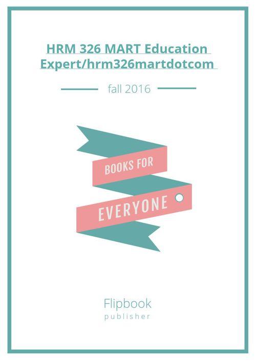 HRM 326 MART Education Expert/hrm326martdotcom