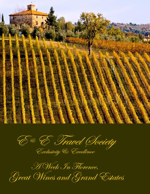 E&E Travel Society Wine Tour Florence