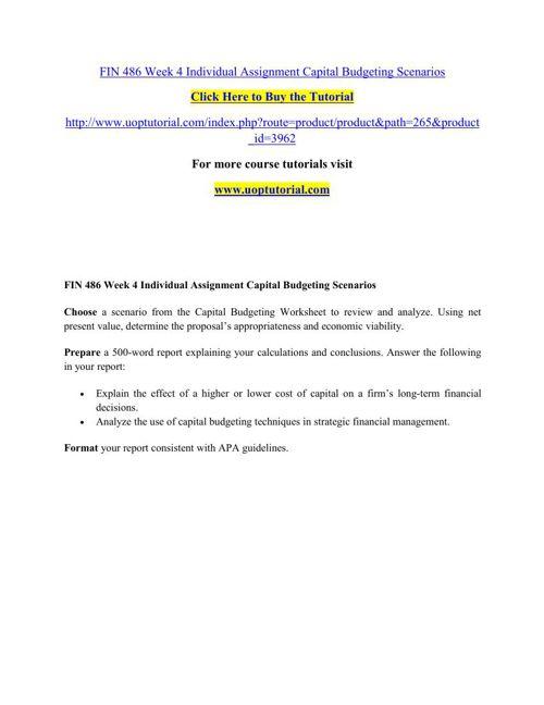 FIN 486 Week 4 Individual Assignment Capital Budgeting Scenarios