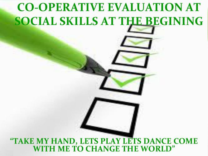 CO-OPERATIVE EVALUATION AT SOCIAL SKILLS AT THE BEGINING (1)