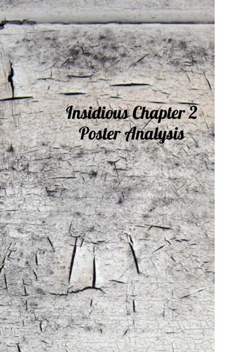 Insidious Chapter 2 Poster Analysis