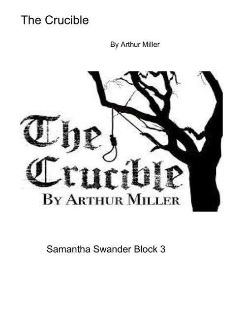 The Crucible Flip Book - Samantha Swander