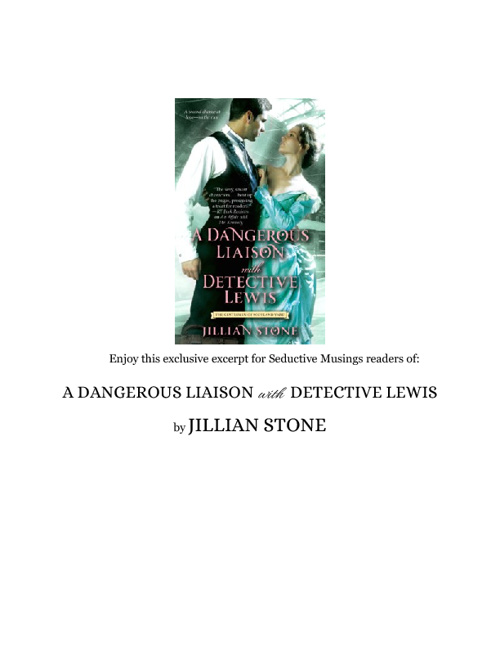 Excerpt: A DANGEROUS LIAISON with DETECTIVE LEWIS by Jillian Sto