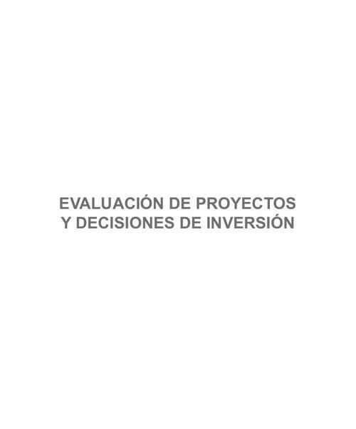 EVALUACION DE PROYECTOS Y DECISIONES DE INVERSION