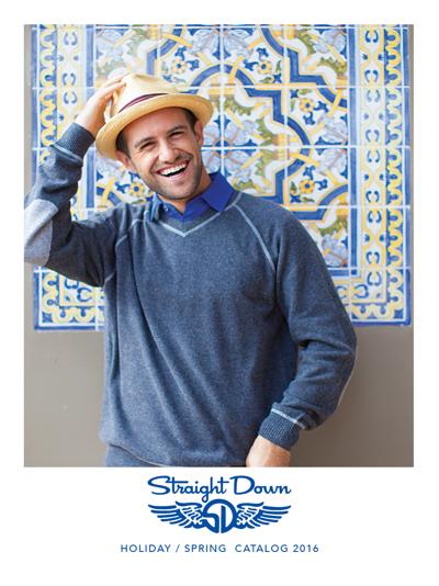Straight Down Clothing Company Holiday / Spring 2016 Catalog