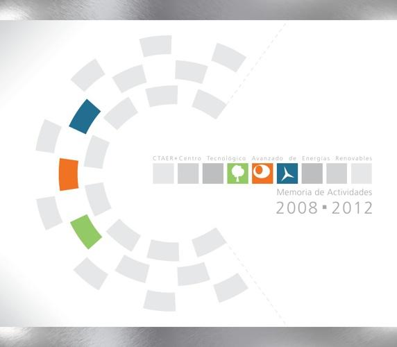 Memoria de actividades 2008 - 2012 CTAER