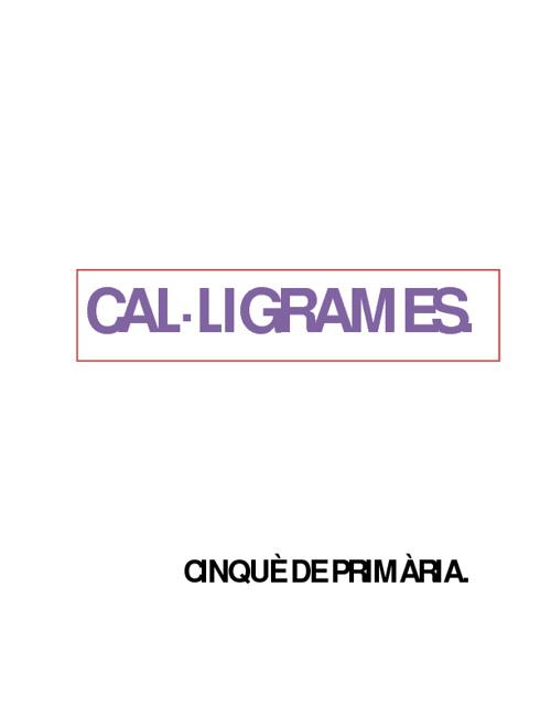 CAL·LIGRAMES