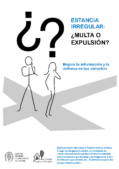 ESTANCIA IRREGULAR: ¿ MULTA O EXPULSIÓN?