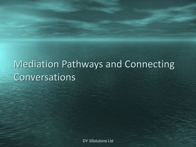Mediation Pathways and Connecting Conversations