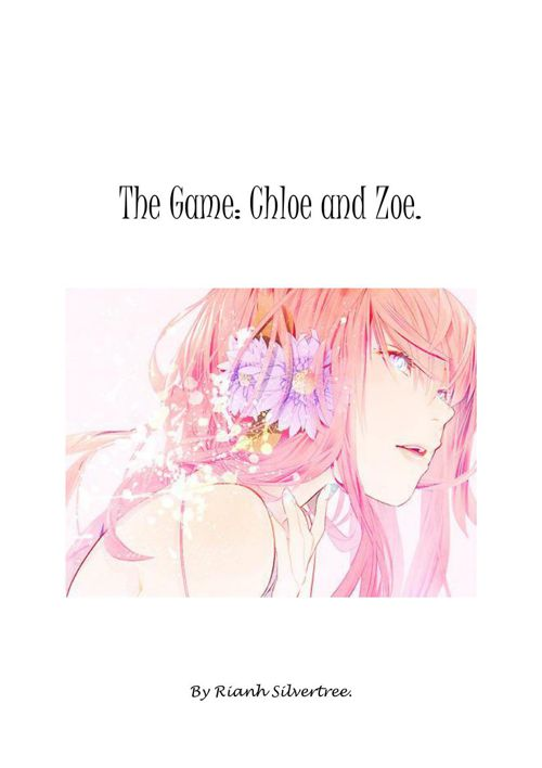 The Game: Chloe and Zoe (2) Rianh Silvertree