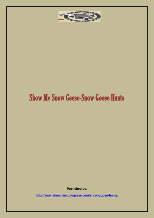 Show Me Snow Geese-Snow Goose Hunts.docx corre