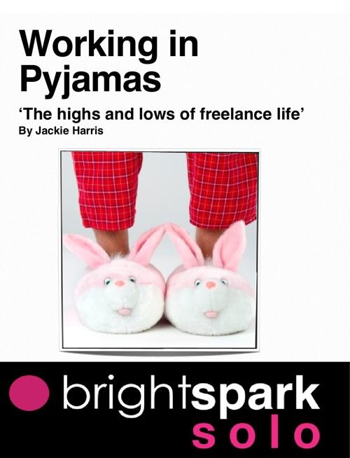 Working in Pyjamas