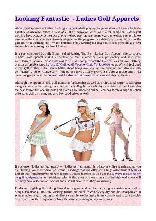 Looking Fantastic  - Ladies Golf Apparels